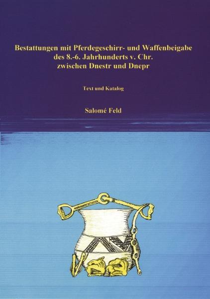 Bestattungen mit Pferdegeschirr und Waffenbeigabe des 8.-6. Jh. v. Chr. - Coverbild