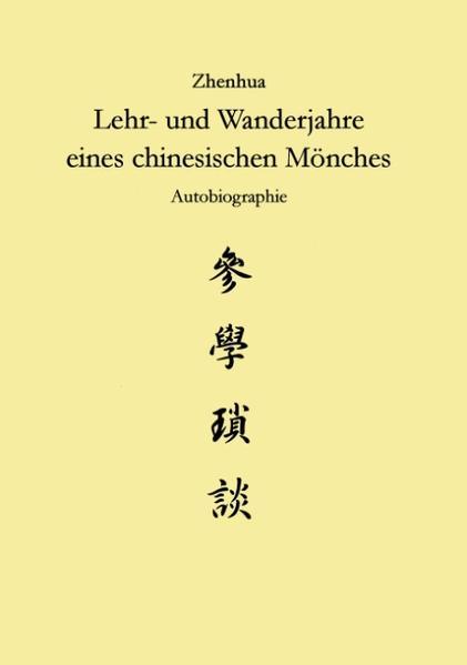 Zhenhua: Lehr und Wanderjahre eines chinesischen Mönches - Coverbild