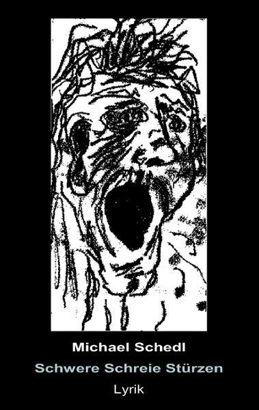 Schwere Schreie stürzen - Coverbild