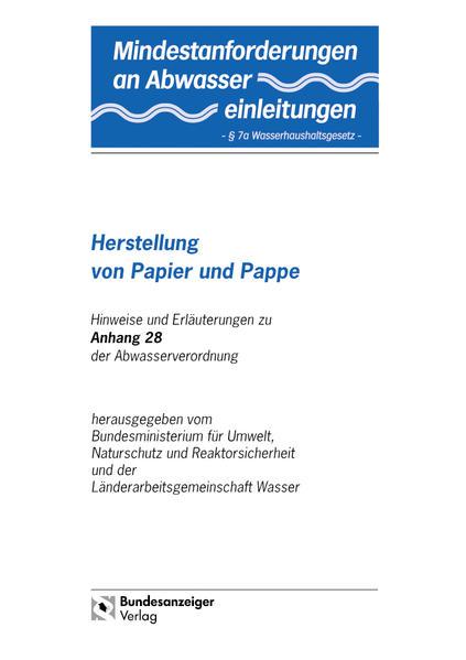 Mindestanforderungen an das Einleiten von Abwasser in Gewässer Anhang 28