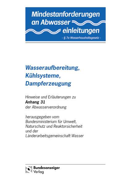Mindestanforderungen an das Einleiten von Abwasser in Gewässer Anhang 31