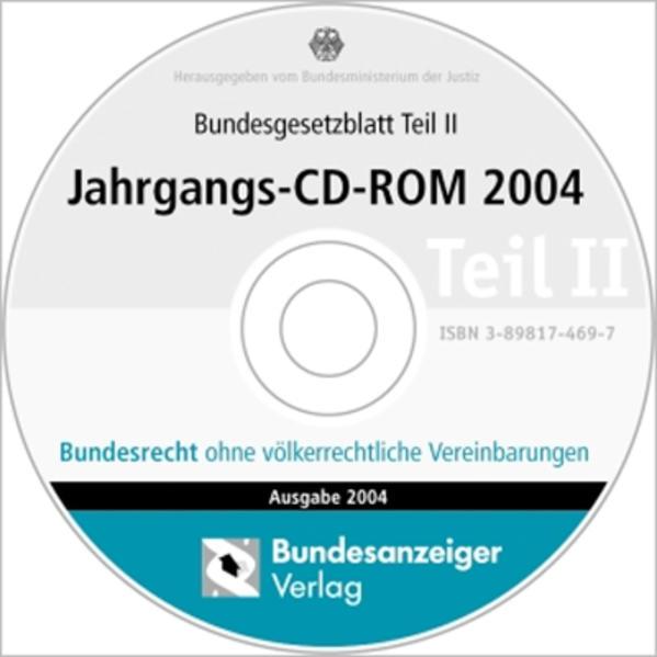 Bundesgesetzblatt Teil II Jahrgangs-CD-ROM 2004 - Coverbild
