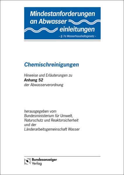Mindestanforderungen an das Einleiten von Abwasser in Gewässer Anhang 52