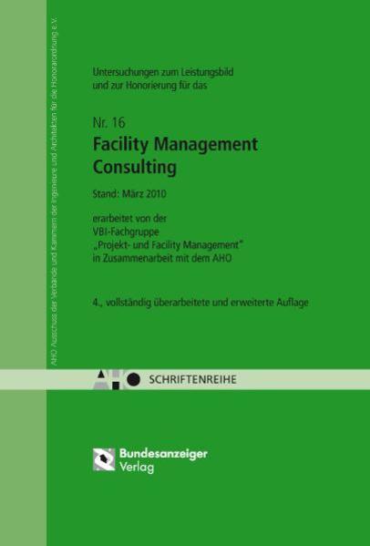 Untersuchungen zum Leistungsbild und zur Honorierung für das Facility Management Consulting - Coverbild