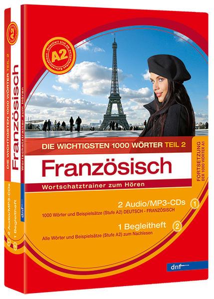 Wortschatztrainer Die wichtigsten 1000 Wörter Französisch, Fortsetzung (Niveau A2) - Coverbild