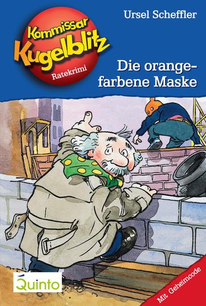 Kommissar Kugelblitz 02. Die orangefarbene Maske - Coverbild