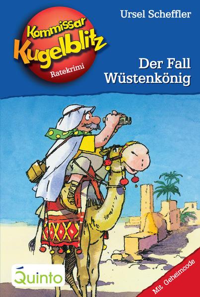 Kommissar Kugelblitz 24. Der Fall Wüstenkönig - Coverbild