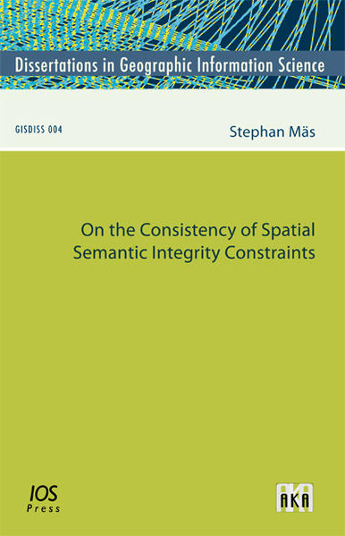 On the Consistency of Spatial Semantic Integrity Constraints - Coverbild