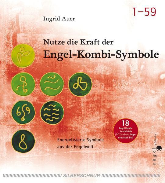 Nutze die Kraft der Engel-Kombi-Symbole - Coverbild