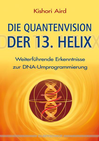 Die Quantenvision der 13. Helix - Coverbild
