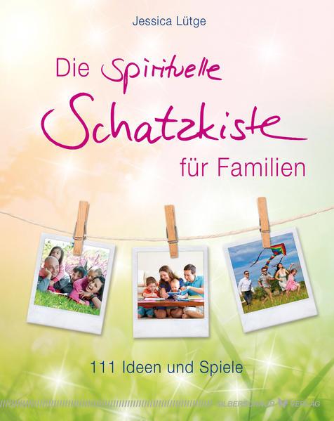Die spirituelle Schatzkiste für Familien PDF Kostenloser Download