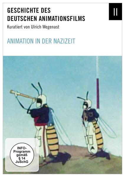 Geschichte des deutschen Animationsfilms / Animation in der Nazizeit - Coverbild