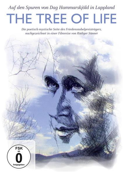 The Tree of Life – Auf den Spuren von Dag Hammarskjöld in Lappland - Coverbild