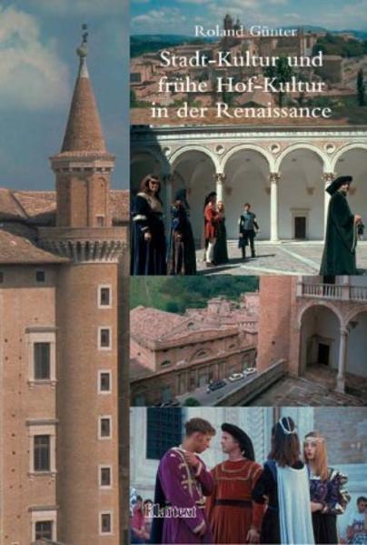 Stadt-Kultur und frühe Hof-Kultur in der Renaissance - Coverbild