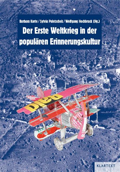 Der Erste Weltkrieg in der populären Erinnerungskultur - Coverbild