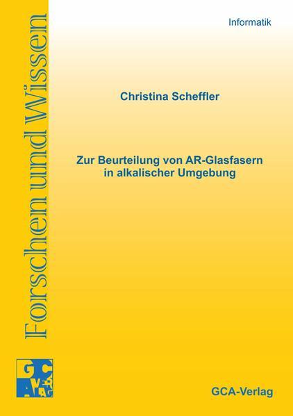 Zur Beurteilung von AR-Glasfasern in alkalischer Umgebung - Coverbild
