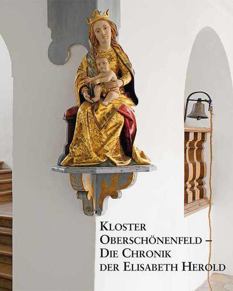 Kloster Oberschönenfeld - Die Chronik der Elisabeth Herold - Coverbild
