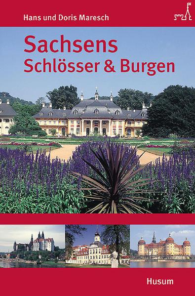 Sachsens Schlösser und Burgen - Coverbild