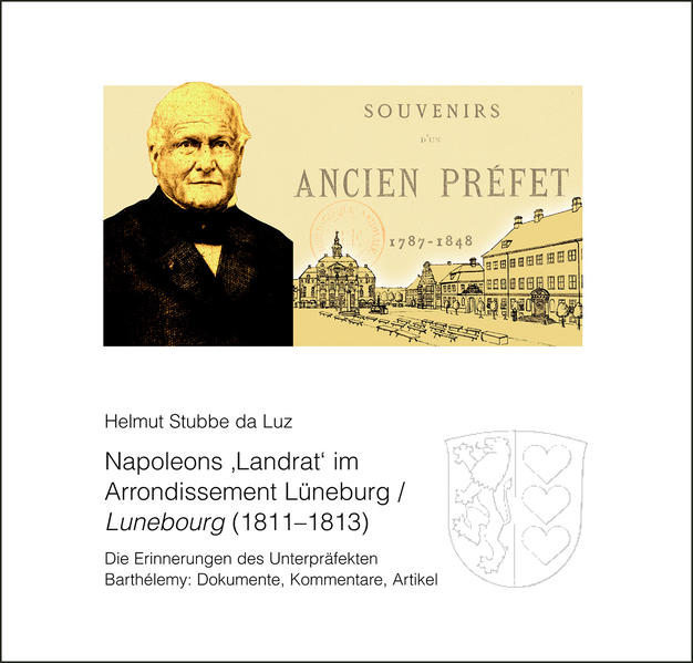 Napoleons ,Landrat' im Arrondissement Lüneburg/Lunebourg (1811–1813) - Coverbild