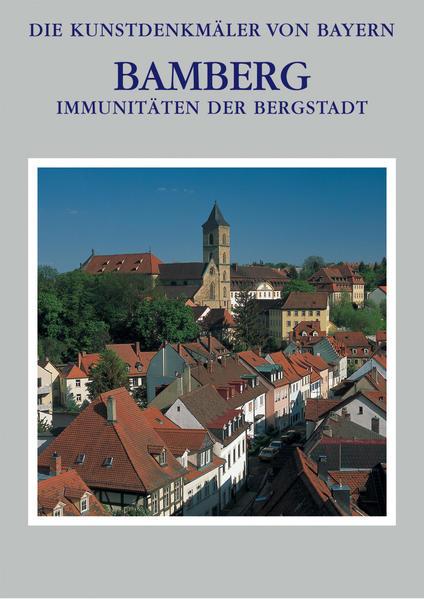 Die Kunstdenkmäler von Bayern / Immunitäten der Bergstadt Stadt Bamberg - Band 3.2 - Coverbild