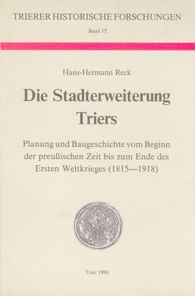 Die Stadterweiterung Triers - Coverbild