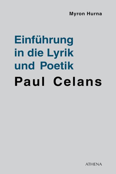 Einführung in die Lyrik und Poetik Paul Celans - Coverbild