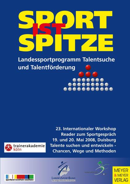 Sport ist Spitze - Landesprogramm Talentsuche und Talentförderung - Kongressband 2008 - Coverbild