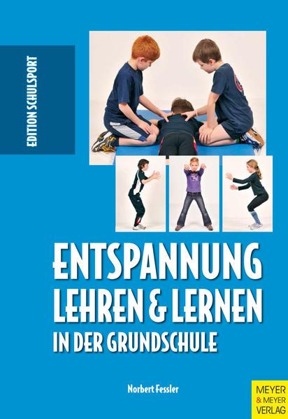 Entspannung lehren und lernen in der Grundschule - Coverbild