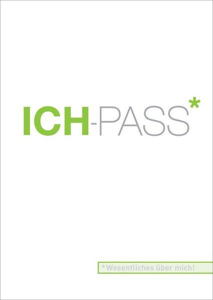 ICH-PASS. Wesentliches über mich. - Coverbild