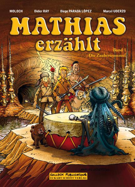 Mathias erzählt. Band 1: Die Zaubertrommel - Coverbild