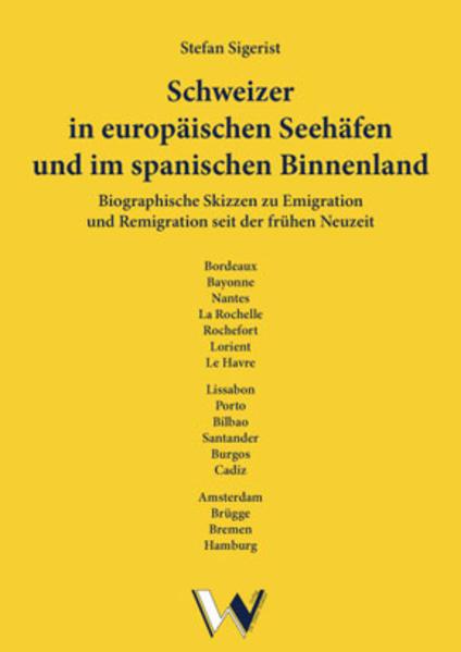 Schweizer in europäischen Seehäfen und im spanischen Binnenland - Coverbild