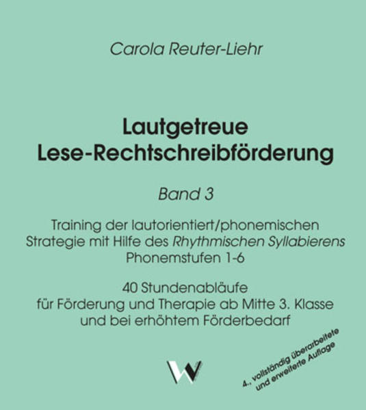 Lautgetreue Lese-Rechtschreibförderung / Lautgetreue Lese-Rechtschreibförderung Band 3 - Coverbild