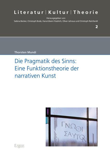 Die Pragmatik des Sinns: Eine Funktionstheorie der narrativen Kunst - Coverbild