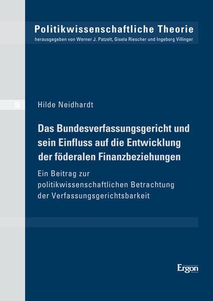 Das Bundesverfassungsgericht und sein Einfluss auf die Entwicklung der föderalen Finanzbeziehungen - Coverbild