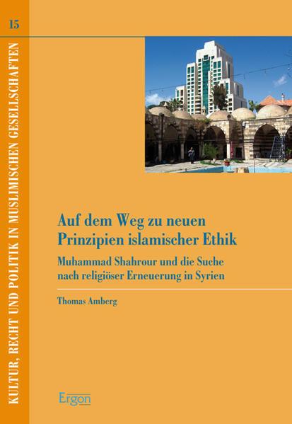 Auf dem Weg zu neuen Prinzipien islamischer Ethik - Coverbild
