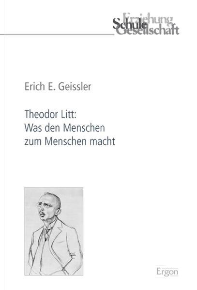 Theodor Litt: Was den Menschen zum Menschen macht - Coverbild