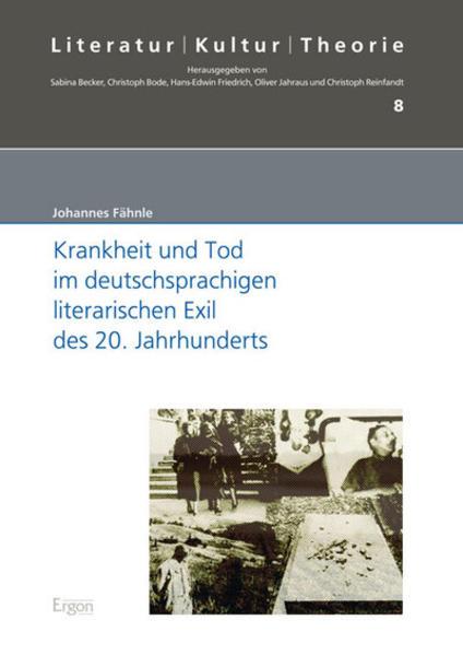 Krankheit und Tod im deutschsprachigen literarischen Exil des 20. Jahrhunderts - Coverbild