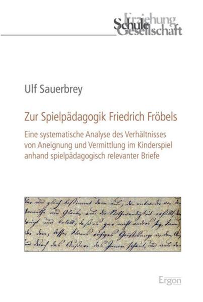 Zur Spielpädagogik Friedrich Fröbels - Coverbild