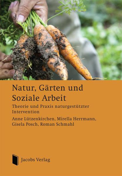 Natur, Gärten und Soziale Arbeit - Coverbild