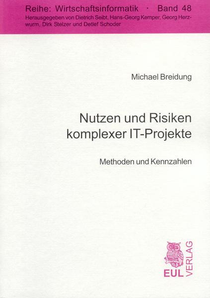 Nutzen und Risiken komplexer IT-Projekte - Coverbild