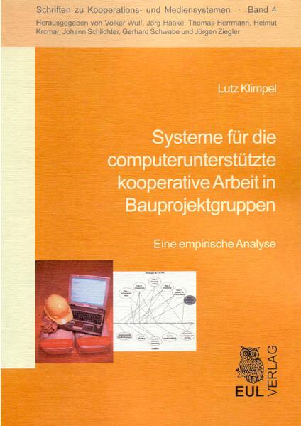 Systeme für die computerunterstützte kooperative Arbeit in Bauprojektgruppen - Coverbild