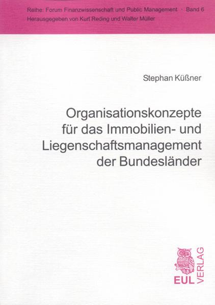 Organisationskonzepte für das Immobilien- und Liegenschaftsmanagement der Bundesländer - Coverbild