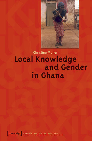 Local Knowledge and Gender in Ghana - Coverbild