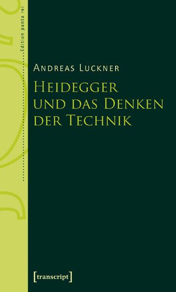 Kostenlose PDF Heidegger und das Denken der Technik