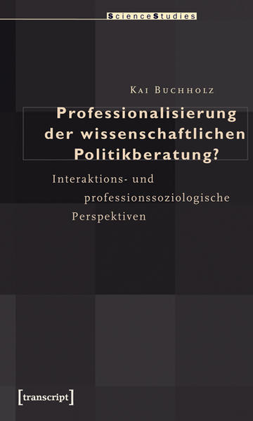 Professionalisierung der wissenschaftlichen Politikberatung? - Coverbild