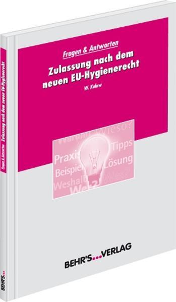 Zulassung nach dem neuen EU-Hygienerecht - Coverbild