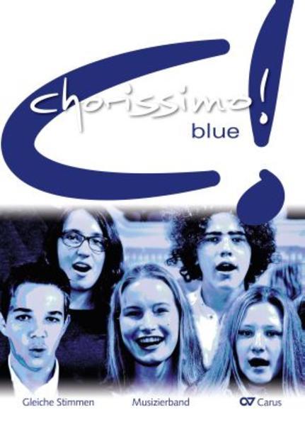 chorissimo! blue. Schulchorbuch für gleiche Stimmen - Coverbild