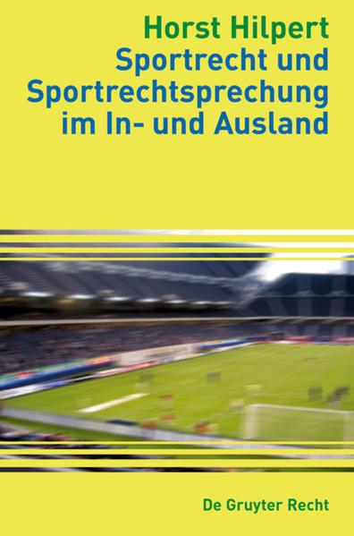 Sportrecht und Sportrechtsprechung im In- und Ausland - Coverbild