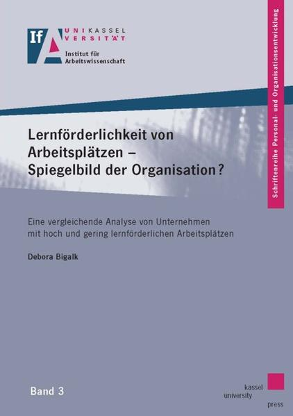Lernförderlichkeit von Arbeitsplätzen – Spiegelbild der Organisation? - Coverbild