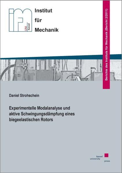 Experimentelle Modalanalyse und aktive Schwingungsdämpfung eines biegeelastischen Rotors - Coverbild